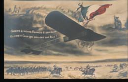 Gloire A Notre France Eternelle ! Gloire A Ceux Qui Veillent Sur Elle ! - Patriottisch