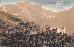 Cartolina Bellinzona Castello Unterwalden 1913 - Cartoline