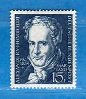 (Mn1) SAAR LAND **- 1959 - ALEXANDER Von HUMBOLDT. Yvert. 430. MNH   Vedi Descrizione - 1957-59 Federazione
