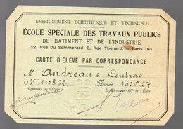 Coutras (33 Gironde)  Carte D'élève De L'ECOLE SPECIALE DES TRAVAUX PUBLICS   1926-27 (PPP18642) - Unclassified