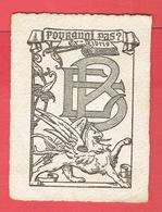 EX LIBRIS POURQUOI PAS E.B. GRAVURE EAU FORTE SUR VELIN BOOKPLATE - Bookplates
