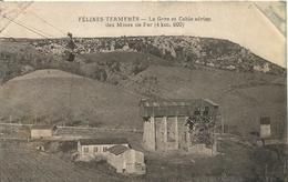 11 FELINES TERMENES La Gare Et Cable Aerien Des Mines De Fer - Autres Communes