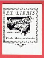 EX LIBRIS CHARLES MAITRE MISSIONNAIRE AIMER ET SERVIR DESSIN SIGNE RAY LA....? CAMILLE TIERCIN BOOKPLATE - Bookplates