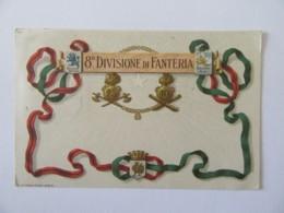 Italie Vers France - CPA Patriotique 8e Divisione Di Fanteria (8e Division Infanterie) - Censure - Le 28 Décembre 1918 - Patriottiche