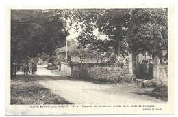 Haute-Serre Près Vaour Colonie De Vacances Entrée De La Foret De Grésigne Eidition H. Aurel - Vaour