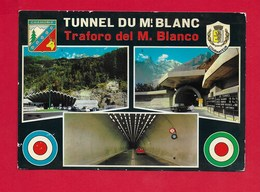 CARTOLINA VG ITALIA - Traforo Del M. Bianco - Tunnel Du Mt. Blanc - Vedutine Multivue - 10 X 15 - ANN. 1969 - Altre Città