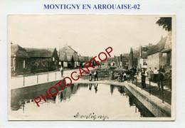MONTIGNY EN ARROUAISE-CARTE PHOTO-Periode GUERRE 14-18-1WK-France-02- - Autres Communes
