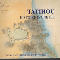 Tatihou Histoire D'une Ile ( Saint Vaast La Hougue) Normandie , Manche - Normandie