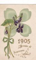 CARTE FANTAISIE. CPA GAUFRÉE .UN TRÈFLE POUR UNE BONNE ET HEUREUSE ANNÉE 1905 - New Year