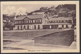 CPA Mexico, MANZANILLO, The Hotel Manzanillo - Messico