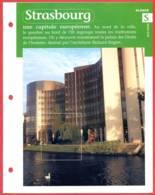 67 STRASBOURG Capitale Europeenne Bas Rhin Région Alsace Géographie Fiche Dépliante - Géographie