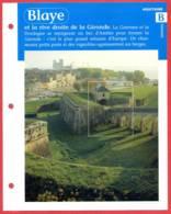 33 BLAYE Gironde Région Aquitaine Géographie Fiche Dépliante - Géographie