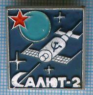 USSR / Badge / Soviet Union / RUSSIA / Space. Salyut-2. Third Orbital Station 1973 - Space