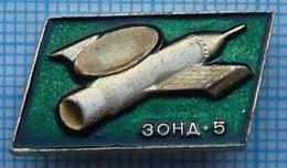 USSR / Badge / Soviet Union / RUSSIA . Space. ZOND - 5. Soviet Unmanned Spacecraft 1969. - Space