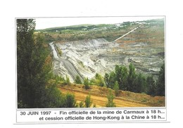 Carmaux 30 Juin 1997 Fin Officielle De La Mine De Carmaux à 18 H... - Carmaux