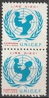 Campagna Italiana UNICEF - 2 Francobolli Da LIRE DIECI - Erinnofilia