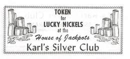 Karl's Silver Club Casino - Sparks, NV - Paper Coupon For Lucky Nickels - Advertising