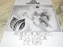ANCIENNE PUBLICITE NOUVEAUTE ETE MAGASIN AU BON MARCHE 1929 - Habits & Linge D'époque