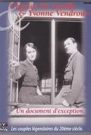 Charles De Gaulle & Yvonne Vendroux - Histoire