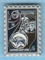 USSR / Badge / Soviet Union / RUSSIA . Space. Postage Stamp. International Flights INTERKOSMOS 1981. - Space
