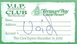 Treasure Bay Casino Biloxi MS - Paper VIP Club Card Expires Dec 31, 2001 - Casinokarten