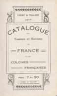 Catalogue Des Timbres Et Entiers De France Et Des Colonies Françaises - Yvert & Tellier 1917 - Colonies Et Bureaux à L'Étranger