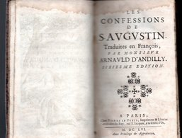 LES CONFESSIONS DE S.AVGUSTIN 1656 - Before 18th Century