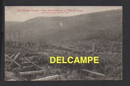 DD / GUERRE 1914 - 18 / HAUTES VOSGES / VUE D' ENSEMBLE DE LA TÊTE DU LINGE - Weltkrieg 1914-18