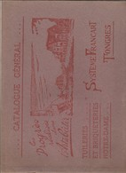 Catalogue  1922 ,Tuilerie Briqueterie Notre-Dame Tongres Tongeren ,Système Francart (progrès Réalisé Dans L'art De Batir - Petits Métiers