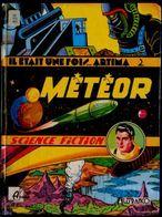 Il était Une Fois ... ARTIMA ( Album 2 ) - MÉTÉOR - Arédit / Claude - Lefrancq - ( 1990 ) . - Bücher, Zeitschriften, Comics