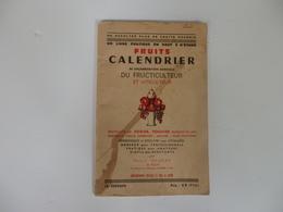 Livre-Calendrier 88 P. Du Fructiculteur Et Viticulteur Par Henry Hegray De Rozay. - F. Bäume Und Sträucher