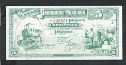 Mexique .reproduction ; Peninsular Mexicano Pagara 5 Pesos A La Vista Al Portador En Efectivo - Mexico