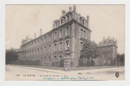 BO403 - LE HAVRE - Le Lycée De Garçons - Tampon Hôpital Militaire Au Verso - Sonstige