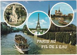 Paris Au Fil De L'eau - Le Sacré-Coeur, La Tour Eiffel, Notre-Dame Et La Seine - Bateau D'excursion - Notre-Dame De Paris