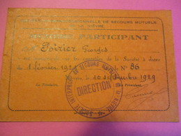 Carte D'Association/Soc.Interprof. De Secours Mutuels De La Niévre/Membre Participant/Poirier/NEVERS/1929        BA68 - Mappe