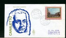ITALIA -  FDC  VENETIA  1968  - CANALETTO   -  Con Timbro Di Arrivo - 6. 1946-.. Repubblica