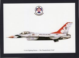 F-16A Fighting Falcon  -  The Thunderbirds USAF  -  CPM - 1946-....: Ere Moderne