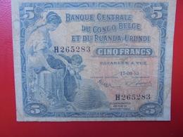 CONGO BELGE 5 FRANCS 1953 CIRCULER (B.2) - [ 5] Congo Belga