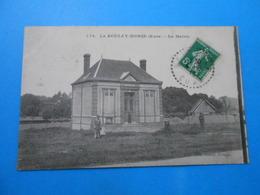 27 ) Le Boulay Morin - N° 778 - La Mairie  - Année 1913 - EDIT - Loncle - France