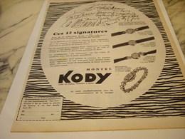 ANCIENNE PUBLICITE CES 12 SIGNATURE ET MONTRE KODY  1954 - Joyas & Relojería