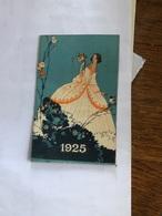 Petit Calendrier De 1925 Avec Une Publicité Derrière - Calendars
