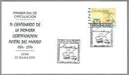 400 Años PRIMER CERTIFICADO DEL MUNDO - 400 Years World's First Certified Letter. SPD/FDC Leon 2004 - Correo Postal