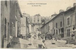 54 - LIVERDUN - La Grande Rue. Animée, CPA Ayant Circulé. - Liverdun
