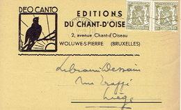 CP Publicitaire WOLUWE-SAINT-PIERRE 1952 - EDITIONS DU CHANT-D'OISEAU - St-Pieters-Woluwe - Woluwe-St-Pierre