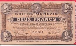 France  1 Bon De 2 Francs  --Roubaix -- (Nord) Dans L 'état - Bonos