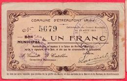 France  1 Bon De 1 Franc  --Etréaupont -- (Aisne) Dans L 'état - Bonds & Basic Needs