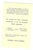 Faire-part De Ma 1 ère Messe Solennelle à MALINES ( Mechelen ) / BASSE-WAVRE De Daniel Van Namen  1957 - Autres