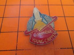 1318c Pins Pin's / Rare & TB état / THEME : ESPACE / MISSION NAVETTE SPATIALE COLUMBIA YOUNG CRIPPEN - Space