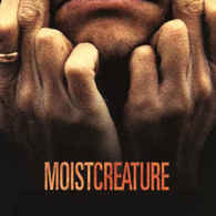 Moist- Creature - Rock