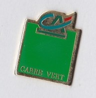 PIN S CREDIT AGRICOLE CARRE VERT - Banks